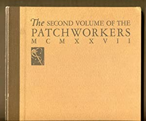 The Second Volume of the Patchworkers: Holmgren, R. John & La Gatta, John & Leavitt, Robert K. & ...