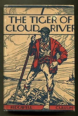 The Tiger of Cloud River: Cullum, Ridgwell