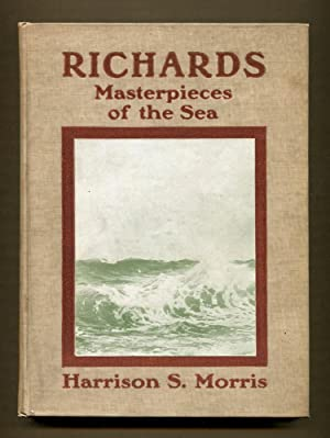 Richards Masterpieces of the Sea: Morris, Harrison S.