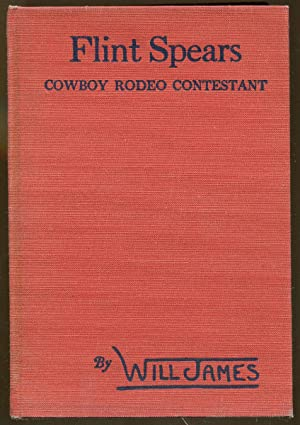 Flint Spears: Cowboy Rodeo Contestant: James, Will