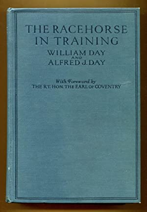 The Racehorse In Training: Day, William & Day, Alfred J.