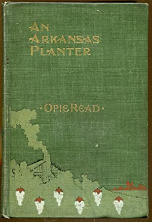 An Arkansas Planter: Read, Opie