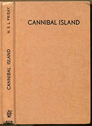 Cannibal Island: Priday, H. E. Lewis