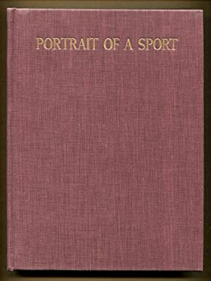 Portrait of A Sport, The Story of Steeplechasing .: Eliot, Elizabeth