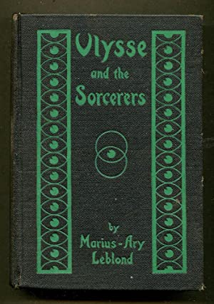Ulysse and the Sorcerers: Leblond, Marius-Ary
