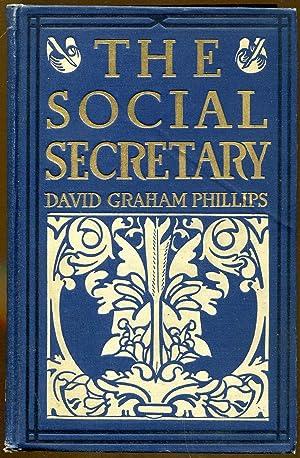 The Social Secretary: Phillips, David Graham