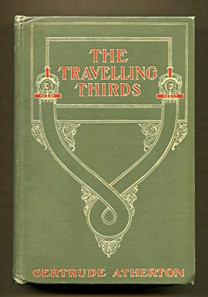 The Travelling Thirds: Atherton, Gertrude