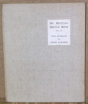 My Hunting Sketch Book Vol. II: Edwards, Lionel