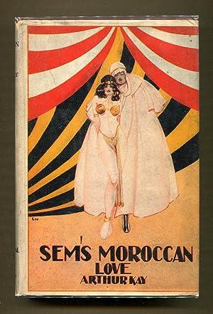 Sem's Moroccan Love: Kay, Arthur