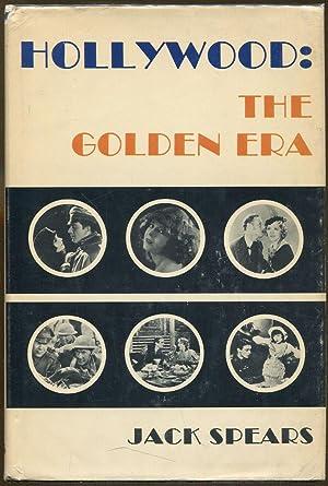 Hollywood: The Golden Era: Spears, Jack