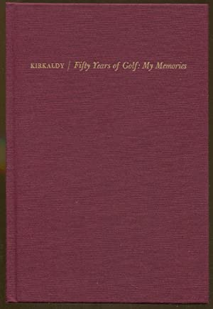 Fifty Years of Golf: My Memories: Kirkaldy, Andra