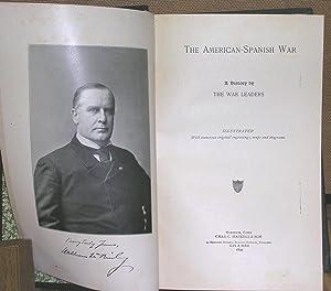 The American-Spanish War: Garcia, Brig. -Gen. Carlos and Others