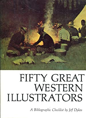 Fifty Great Western Illustrators: A Biblographic Checklist: Dykes, Jeff