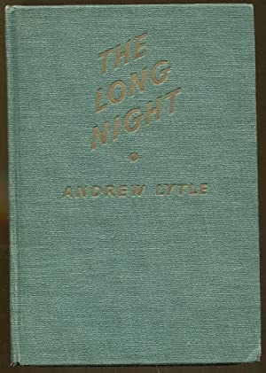 The Long Night: Lytle, Andrew