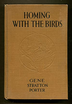 Homing With The Birds: Stratton-Porter, Gene