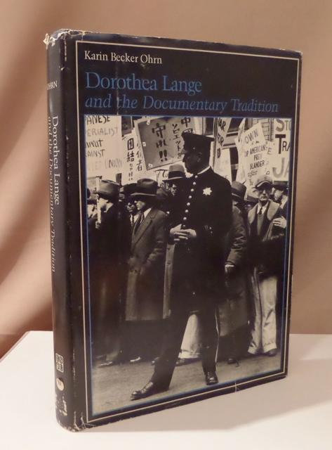 Dorothea Lange and the documentary tradition.: Lange, Dorothea -
