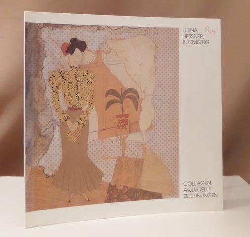 1897 - 1978) Collagen, Aquarelle, Zeichnungen. Ausstellung Kunsthalle Bremen, 24. Juli bis 21. August 1983. - Liessner-Blomberg, Elena.