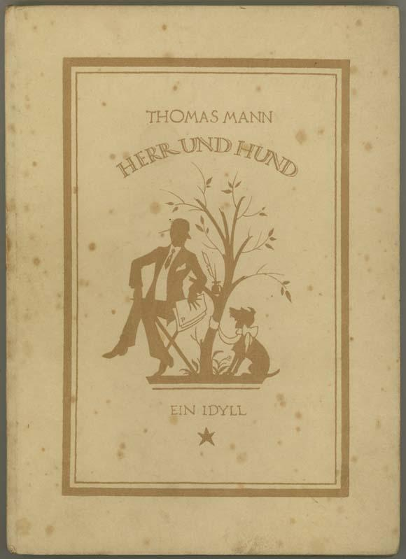 Herr und Hund. Ein Idyll.: Mann, Thomas.
