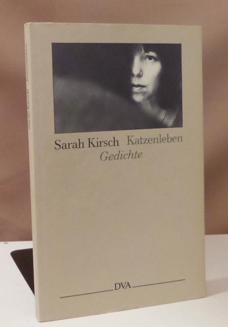 Katzenleben. Gedichte.: Kirsch, Sarah.