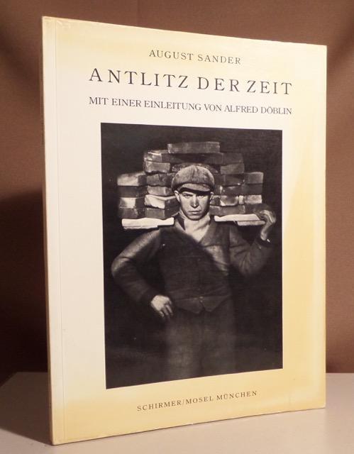 Antlitz der Zeit. Sechzig Aufnahmen deutscher Menschen: Sander, August.