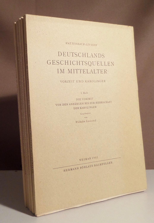 Deutschlands Geschichtsquellen im Mittelalter. Vorzeit und Karolinger.: Wattenbach-Levison.