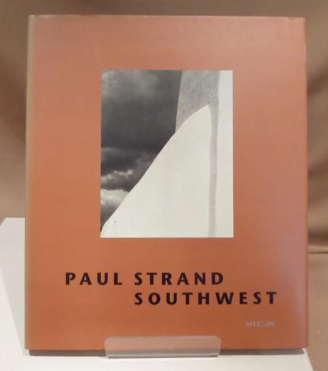 Southwest. Text by Rebecca Bussele & Trudy: Strand, Paul.