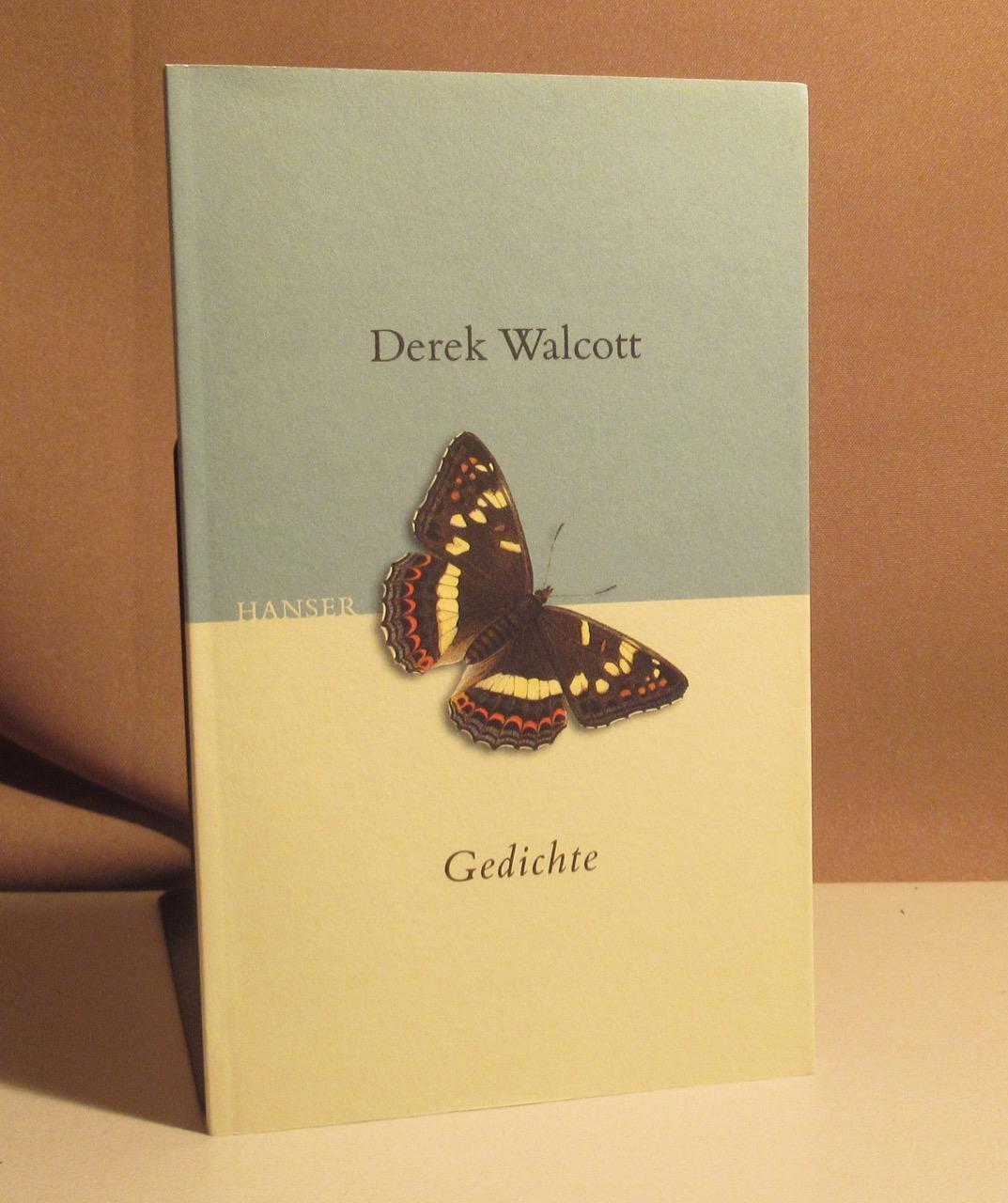 Gedichte. Ausgewählt von Raoul Schrott, Siegfried Völlger: Walcott, Derek.