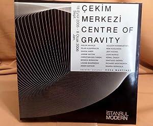 Cekim Merkezi Centre of Gravity. Istanbul Modern: Martinez, Rosa.