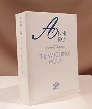 The witching hour. A novel.: Rice, Anne.