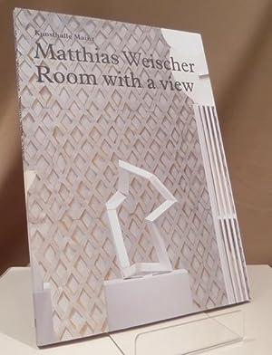 Matthias Weischer. Room with a view. Katalogbuch.: Weischer, Matthias -
