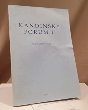 Kandinsky Forum II.: Kandinsky, Wassily -