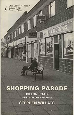 Shopping Parade. Bilton Road. Stills from the Film.: Willats, Stephen.