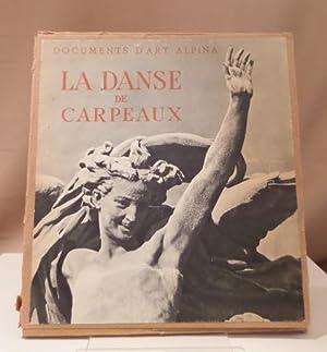La danse de Carpeaux.: Carpeaux, Jean-Baptiste -