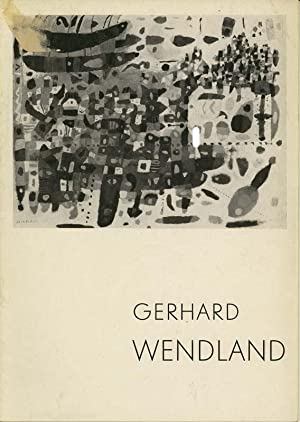 Ölbilder, Tempera-Bilder, Aquarelle, Zeichnungen, Radierungen, Siebdrucke.: Wendland, Gerhard.