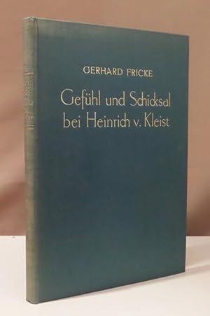 Gefühl und Schicksal bei Heinrich von Kleist.: Kleist, Heinrich von