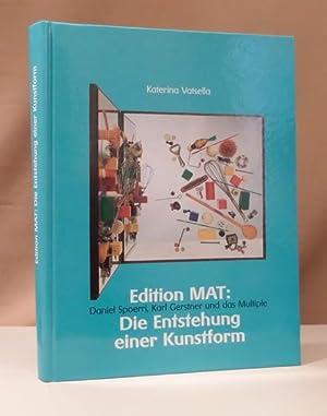 Edition MAT: Die Enstehung einer Kunstform. Daniel: Vatsella, Katerina.