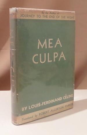Mea Culpa & The Life and Work: Céline, Louis-Ferdinand.