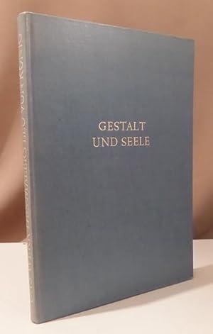 Gestalt und Seele. Das Werk des Malers: König, Leo von.