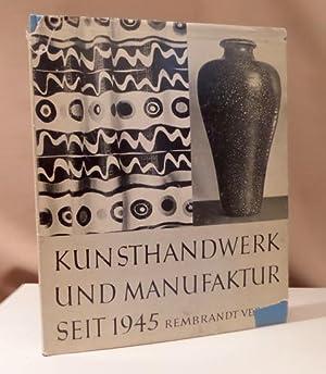 Kunsthandwerk und Manufaktur in Deutschland seit 1945.: Hirzel, Stephan.