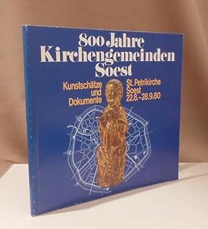 800 Jahre Soester Kirchengemeinden - Kunstschätze und
