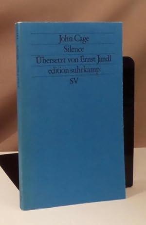 Silence. Aus dem Amerikanischen von Ernst Jandl.: Cage, John.