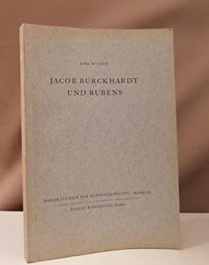 Jacob Burckhardt und Rubens.: Burckhardt, Jacob -