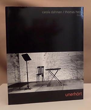 Unerhört. Konkrete und visuelle Poesie Aachen '98.: Dahmen, Carola und