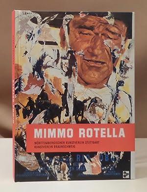 Mimmo Rotella. Herausgegeben von Martin Henschel.: Rotella, Mimmo.