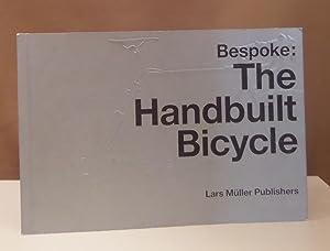 Bespoke: The Handbuilt Bicycle.: Lasky, Julie (ed.).