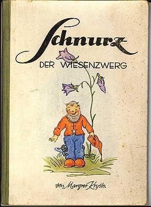 Schnurz der Wiesenzwerg. Reutlingen, Bardtenschlager 1948. 12: Kinderbücher - Krysta,
