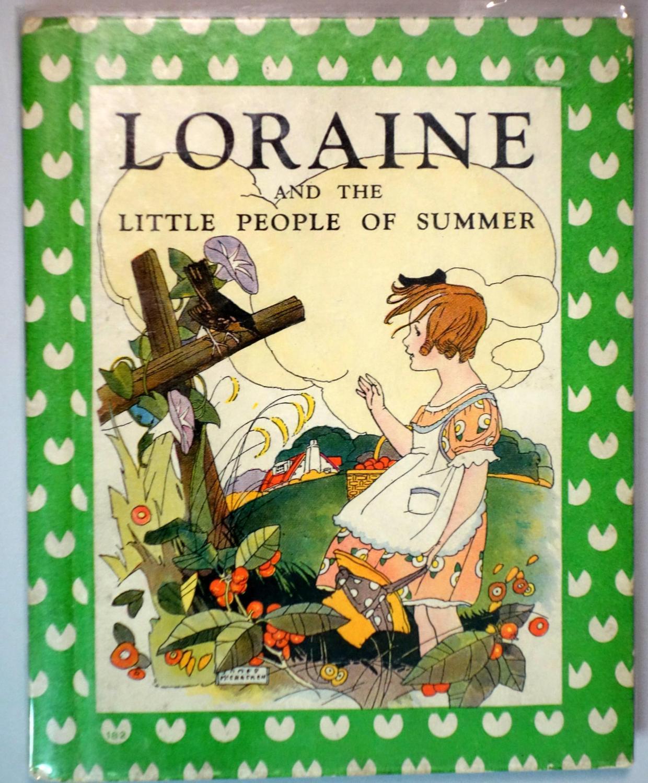 Lorraine and the Little People of Summer: Elizabeth Gordon