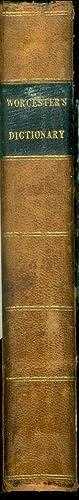 A Comprehensive Pronouncing and explanatory Dictionary of: Worcester, J.E.