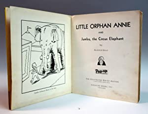 Little Orphan Annie and Jumbo, the Circus Elephant: Harold Gray