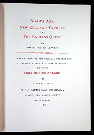 Noah's Ark New England Yankees and The Endless Quest.
